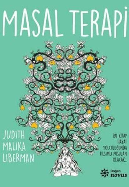 Kişisel gelişim Kitapları: Masal Terapi - Judith Malika Liberman