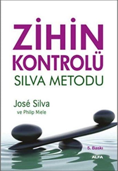 Kişisel Gelişim Kitapları: Zİhin Kontrolü - Silva Metodu - Jose Silva